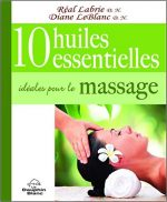 10 huiles essentielles idéales pour le massage (livre)